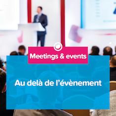Organise, Dynamise, Amplifie vos événements, congrès, salons