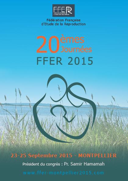 FFER 2015 - CONGRES DE LA REPRODUCTION - MONTPELLIER (625 PERSONNES)