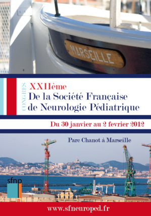 SFNP 2012 - CONGRES DE NEUROPEDIARIE - MARSEILLE (590 PERSONNES)