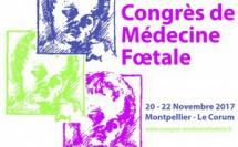 MEDECINE FOETALE 2017 - Congrès sur le Diagnostic Anténatal et Devenir - Montpellier (555 personnes)
